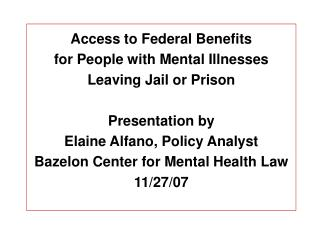 Access to Federal Benefits  for People with Mental Illnesses Leaving Jail or Prison