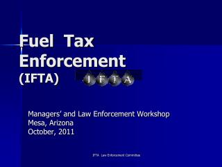 Fuel  Tax Enforcement (IFTA)