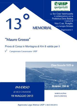 """13° MEMORIAL """" Mauro Grosso """" Prova di Corsa in Montagna di Km 8 valida per il"""