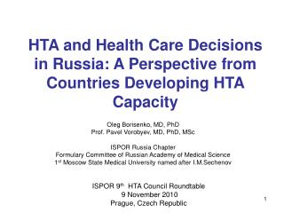 HTA and Health Care Decisions in Russia: A Perspective from  Countries Developing HTA Capacity