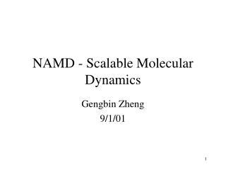 NAMD - Scalable Molecular Dynamics
