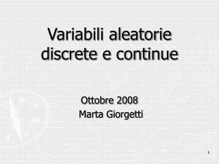 Variabili aleatorie discrete e continue
