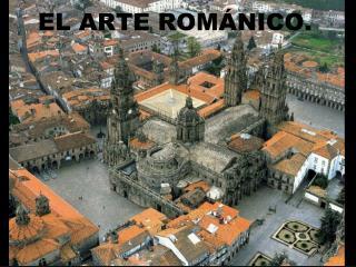 EL ARTE ROM NICO.