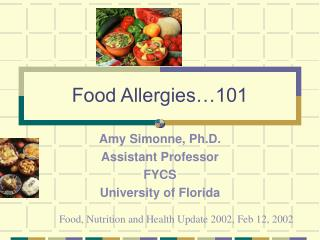 Food Allergies…101