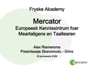 Wat is Mercator?