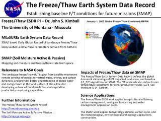 Freeze/Thaw ESDR PI – Dr. John S. Kimball The University of Montana - Missoula