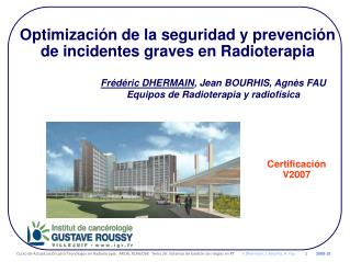 Optimización de la seguridad y prevención  de incidentes graves en Radioterapia