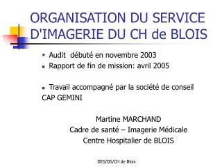 ORGANISATION DU SERVICE D'IMAGERIE DU CH de BLOIS