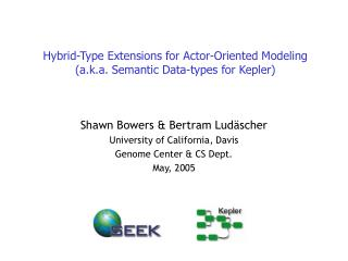 Hybrid-Type Extensions for Actor-Oriented Modeling (a.k.a. Semantic Data-types for Kepler)