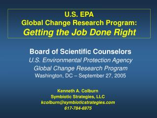 U.S. EPA Global Change Research Program: Getting the Job Done Right