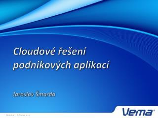 Cloudové  řešení podnikových aplikací