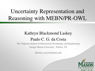 Uncertainty Representation and Reasoning with MEBN/PR-OWL