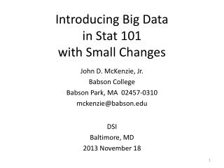Introducing Big Data in Stat 101  with Small Changes