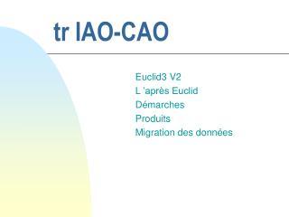 tr IAO-CAO