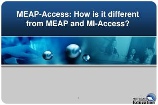 MEAP-Access: How is it different from MEAP and MI-Access?