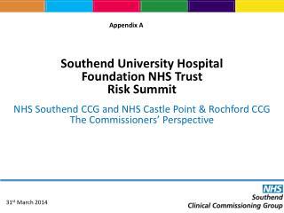 Southend  University Hospital  Foundation NHS Trust  Risk Summit