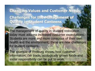 Changing Values and Customer Needs: Challenges for the Management of Quality in Student Canteens
