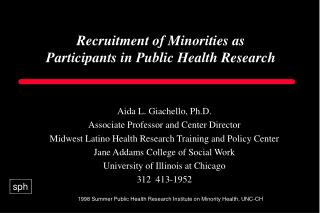 Recruitment of Minorities as Participants in Public Health Research