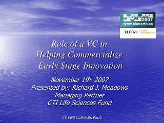 Role of a VC in Helping Commercialize  Early Stage Innovation