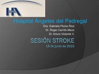Sesión  stroke 18 de  junio  de 2010