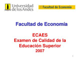 ECAES Examen de Calidad de la Educaci n Superior  2007