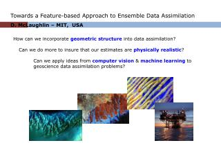 How can we incorporate  geometric structure  into data assimilation?