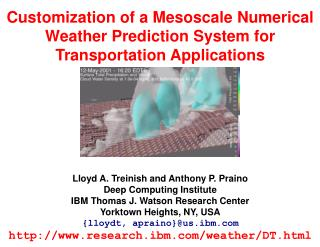 Customization of a Mesoscale Numerical Weather Prediction System for Transportation Applications