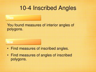 10-4 Inscribed Angles