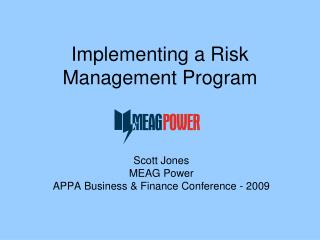 Implementing a Risk Management Program
