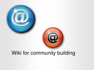 Wiki for community building