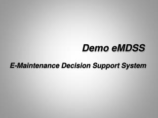 Demo  eMDSS