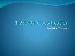 1-2:Data Classification