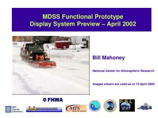 MDSS Functional Prototype Display System Preview – April 2002