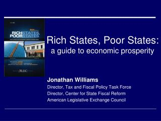 Rich States, Poor States: a guide to economic prosperity