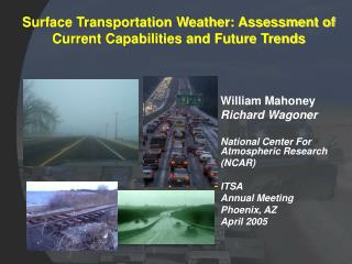 Surface Transportation Weather: Assessment of Current Capabilities and Future Trends