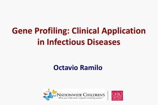 Gene Profiling: Clinical Application  in Infectious Diseases