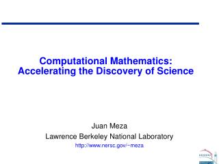 Computational Mathematics: Accelerating the Discovery of Science