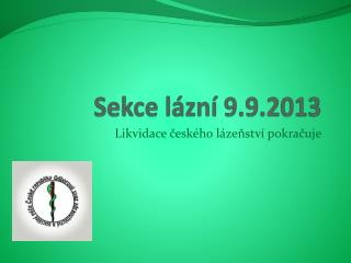 Sekce lázní 9.9.2013