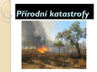 P?�rodn� katastrofy
