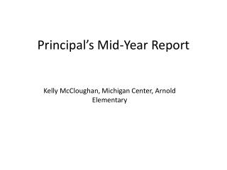 Principal's Mid-Year Report