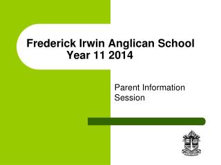 Frederick Irwin Anglican School Year 11 2014