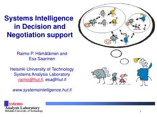 Systems Intelligence  in Decision and  Negotiation support