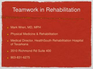 Teamwork in Rehabilitation
