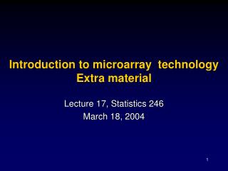 Introduction to microarray  technology Extra material