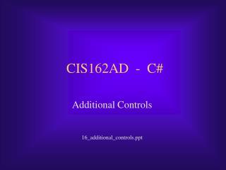 CIS162AD  -  C#