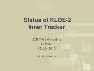 Status of KLOE-2               Inner Tracker�
