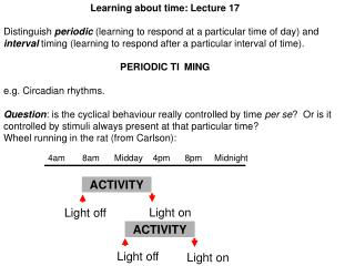 Learning about time: Lecture 17