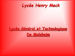 Lycée Henry Meck