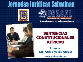 SENTENCIAS CONSTITUCIONALES AT�PICAS