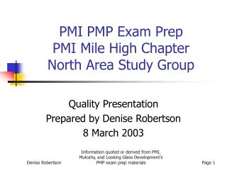 PMI PMP Exam Prep PMI Mile High Chapter North Area Study Group